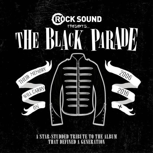 VA - Rock Sound Presents: The Black Parade Tribute (2016)
