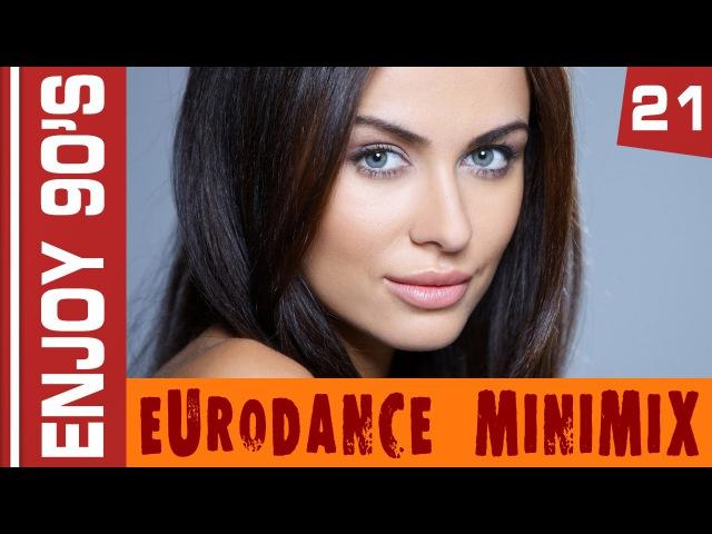 Enjoy 90s - Eurodance MiniMix 21
