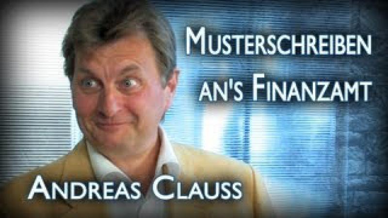 Musterschreiben ans Finanzamt (Tipps für System-Aussteiger mit Andreas Clauss)
