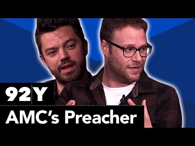 AMC's Preacher Seth Rogen Sam Catlin Garth Ennis Dominic Cooper Joseph Gilgun and Ruth Negga