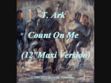 T. Ark - Count On Me (12