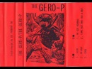 THE GERO P The Gerogerigegege NP 'We Got Normal' from S T Cassette 1986