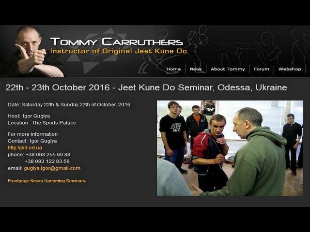 Jeet Kune Do Tommy Carruthers Seminar Odessa Ukraine 2