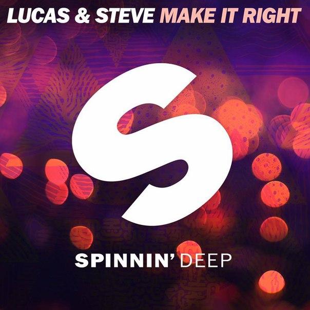 Lucas & Steve - Make It Right (Extended Mix)