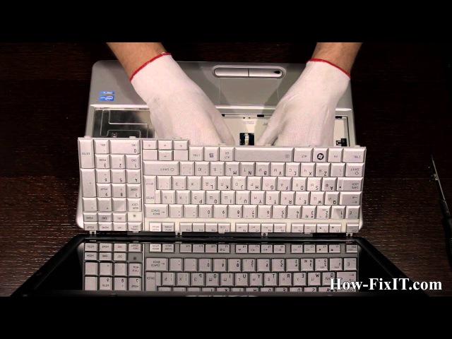 Toshiba Satellite L500 замена клавиатуры ноутбука от how-fixit.com