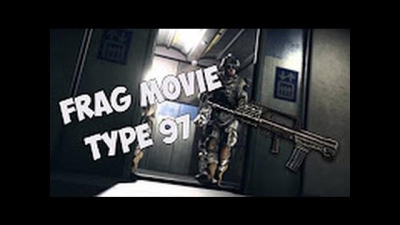 Warface:Frag movie TYPE 97