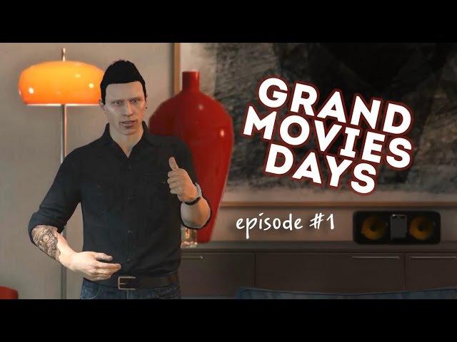 Grand Movies Days 1 [GMD] / Куда я пропал?
