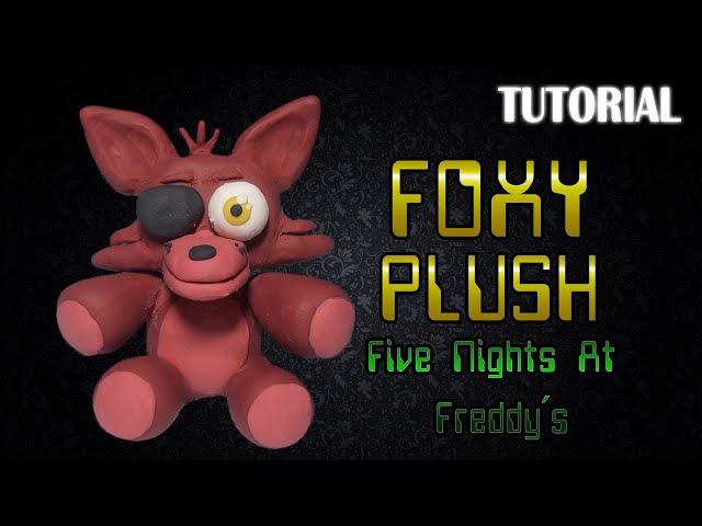 Tutorial Peluche Foxy en Plastilina | FNaF | Foxy Push Clay Tutorial