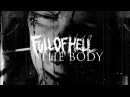 The Body & Full Of Hell 'One Day You Will Ache Like I Ache' Album Trailer