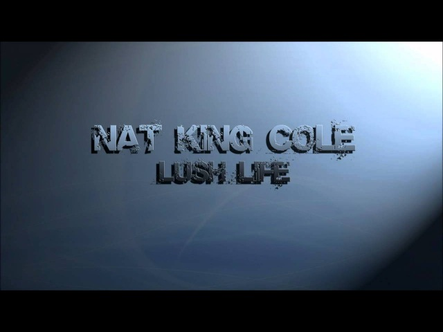 Nat King Cole Remix by Cee lo Green Lush Life