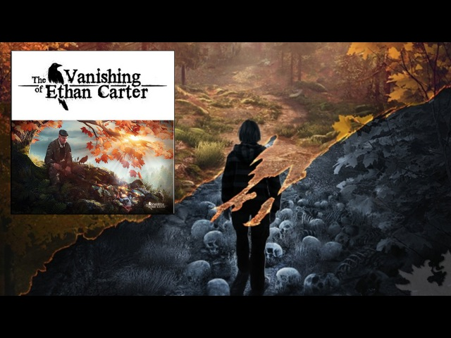 The Vanishing Of Ethan Carter - Official Soundtrack