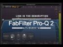 FabFilter Pro-Q 2 VST FREE DOWNLOAD TORRENT DIRECT LINK | FL Music³