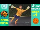 Best Sports Vines 2016 - APRIL Week 1 | w/ Title Song's names