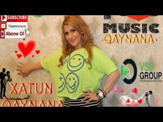 XATUN QAYNANA AZERBAIJAN MUSIC
