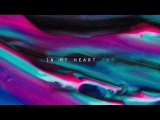 King of My Heart Lyric Video Leeland Invisible Official Lyric Video