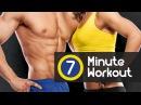 7 Minute Workout - ваша ежедневная тренировка для быстрого сжигания жира