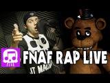 Five Nights at Freddy's Rap LIVE by JT Machinima -