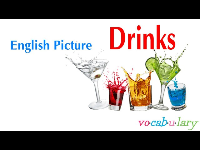 English Picture – Lesson 6 - Name of Drinks