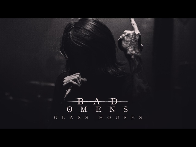 BAD OMENS - Glass Houses (Official Music Video)