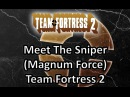 Meet The Sniper (Magnum Force) Team Fortress 2 [Guitar Cover]