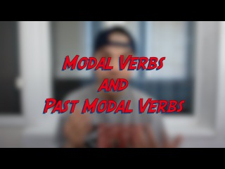 Modal Verbs and Past Modal Verbs - Learn English online free video lessons