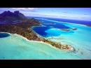 BORA BORA FRENCH POLYNESIA PARADISE ON EARTH HD