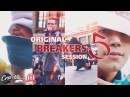 Original Breakers Session 5 Official Trailer 2016 Russia Moscow
