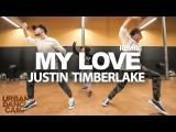My Love - Justin Timberlake Baiba Klints Choreography 310XT Films URBAN DANCE CAMP