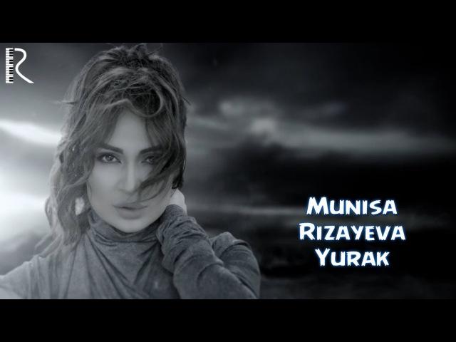 Munisa Rizayeva Yurak Муниса Ризаева Юрак