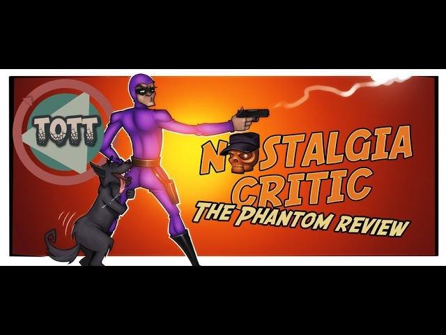 Nostalgia Critic - The Phantom
