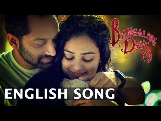 BABY I NEED YOU Bangalore Days Songs Dulquar Salman Nazriya Nithya Menon Fahadh Faasil