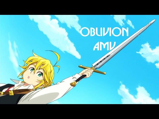 Nanatsu no Taizai / The Seven Deadly Sins AMV - Oblivion