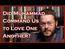Did Muhammad Tell Us to Love One Another? A Reply to Utah Lt. Governor Spencer Cox