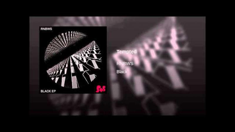 RNBWS - Tempted