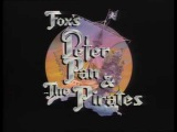Fox's Peter Pan &amp the Pirates (full)  Opening