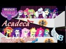 ᴴᴰ[Turkish Offical Song]► ''Acadeca Akademi'' l MLP: Equestria Girls  Friendship Games!