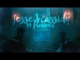 Cassidy and Jesse 99 problems