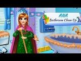 NEW Игры для детей—Disney Принцесса Анна уборка в ванной—мультик для девочек