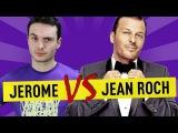 Jerome VS Jean Roch - Ep. 33