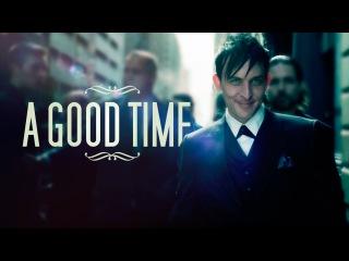 JimOswald • A Good Time [GOTHAM]