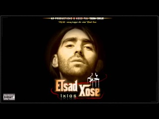 Elşad Xose - İxlas (Audio) Азербайджанский рэп - Эльшад Хосе Elşad Xose