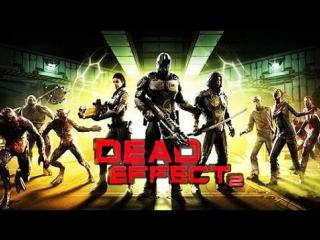 Dead Effect 2 обзор, прохождение сисястого продолжателя Doom3 и Dead Space #deadeffect2