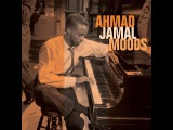 Ahmad Jamal - Moods (Not Now Music) Full Album