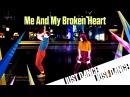 Just Dance 2015 - Me And My Broken Heart