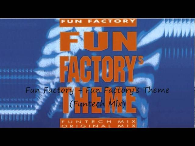 Fun Factory - Fun Factory's Theme (Funtech Mix)
