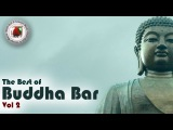 Buddha Bar The Best of Buddha Bar 2015 #Vol 2 Chill Out Lounge Music HD Love Sessions