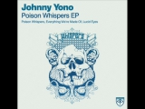 Johnny Yono - Poison Whispers (Original Mix). Trance-Epocha