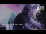 06. Magnetic Brothers - Russian Astronaut Story (Live for Friends @ Art.Laboratory)