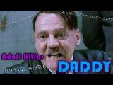 [DPMV] Adolf Hitler - DADDY (Parody of PSY's DADDY)