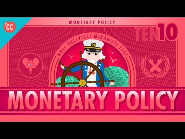 Whats all the Yellen About Monetary Policy and the Federal Reserve Crash Course Economics 10